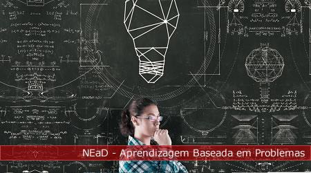 NEaD - Aprendizagem Baseada em Problemas